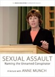 Rape Myths On Trial- Naming the Unnamed Conspirator