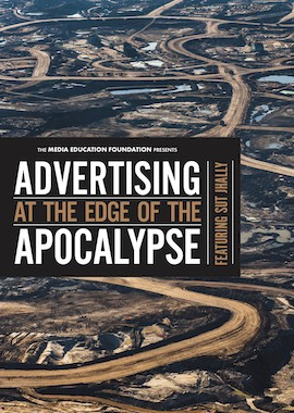 Advertising at the Edge of Apocalypse - Sut Jhally on Consumerism