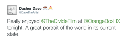 @DaveTheArtist post about The Divide documentary film screening
